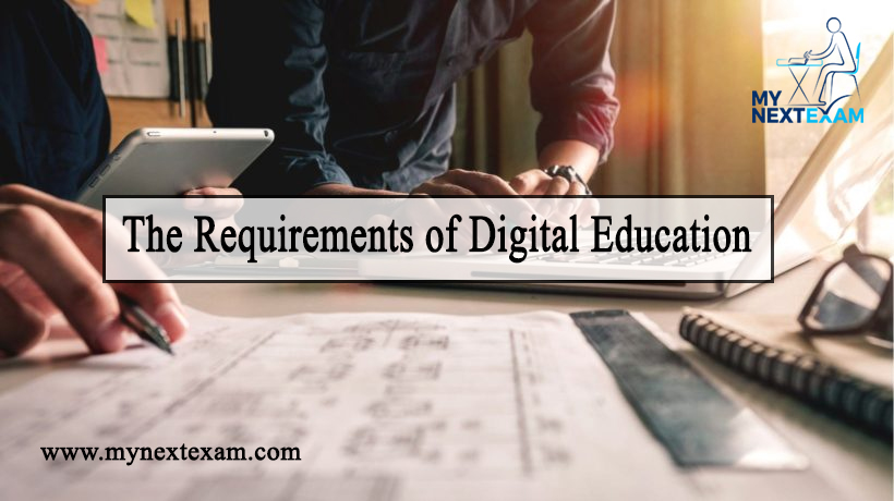 The Requirements of Digital Education
