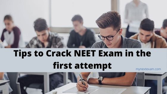 Tips to Crack NEET Exam in the first attempt
