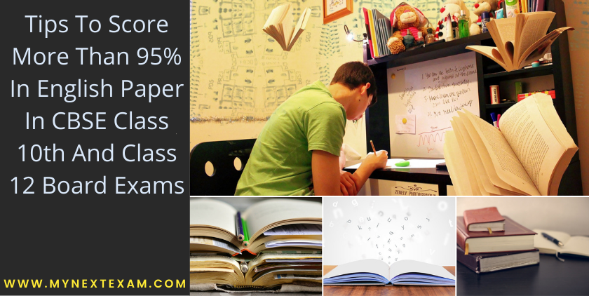 Tips To Score More Than 95% In English Paper In CBSE Class 10th And Class 12 Board Exams