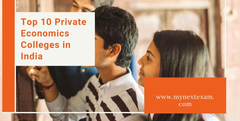 Top 10 Private Economics Colleges In India