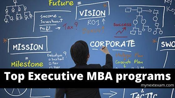 Top Executive MBA programs