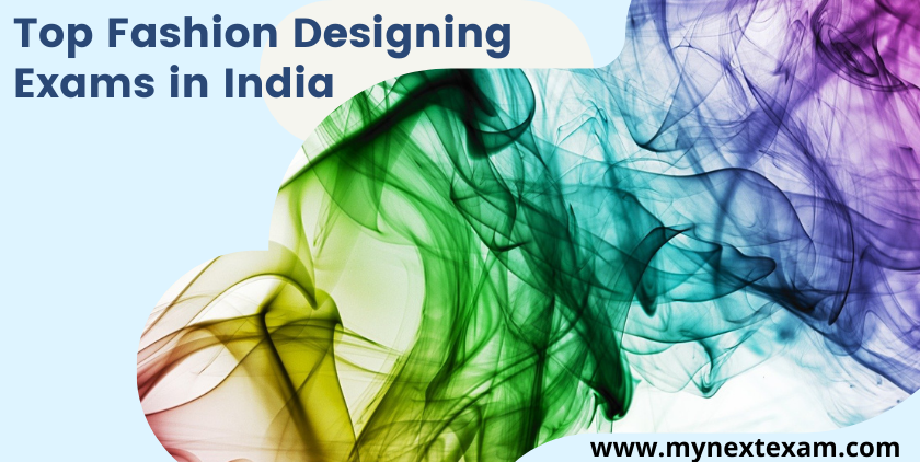 Top Fashion Designing Exams in India