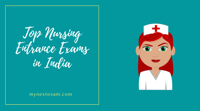 Top Nursing Entrance Exams in India