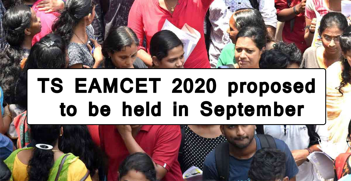 TS EAMCET 2020 proposed to be held in September