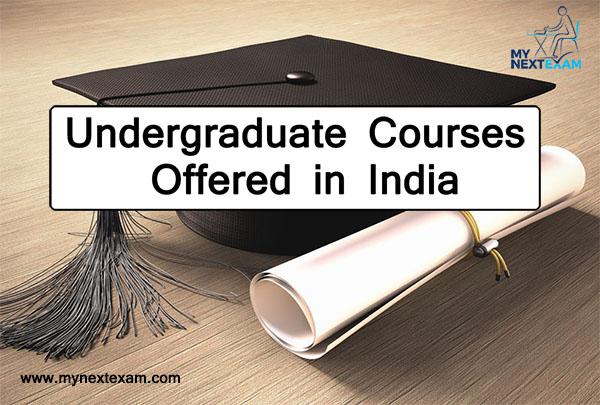 Undergraduate Courses Offered in India
