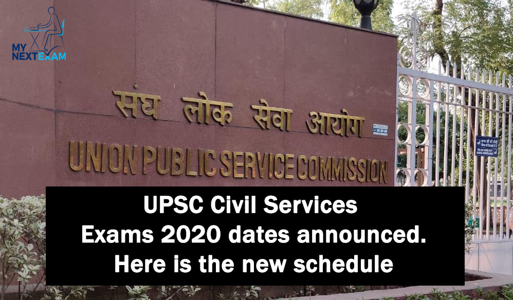 UPSC Civil Services Exams 2020 dates announced. Here is the new schedule