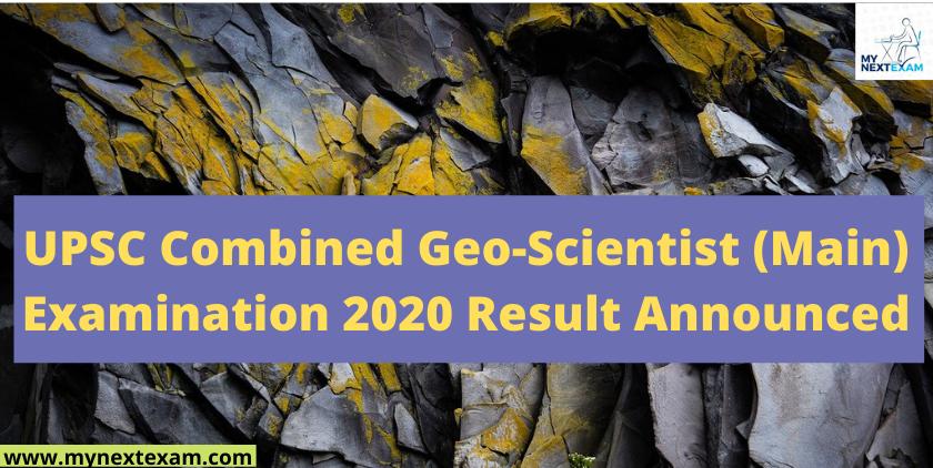UPSC Combined Geo-Scientist (Main) Exam 2020 Result Announced