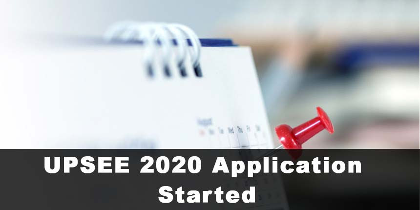 UPSEE 2020 Application Started