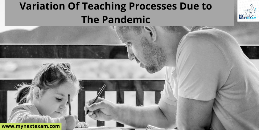 Variation Of Teaching Processes Due To The Pandemic