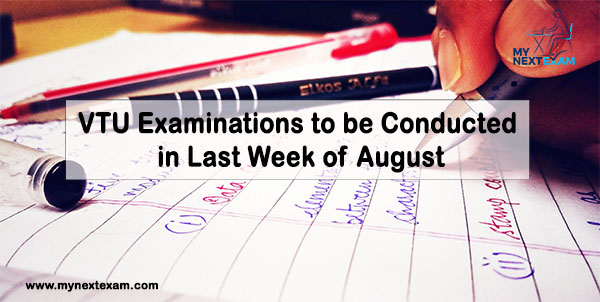 VTU Examinations to be Conducted in Last Week of August