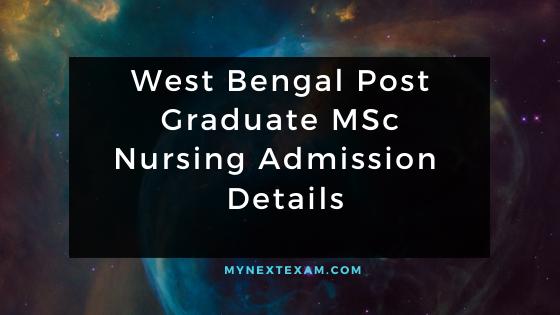 West Bengal Post Graduate MSc Nursing Admission Details