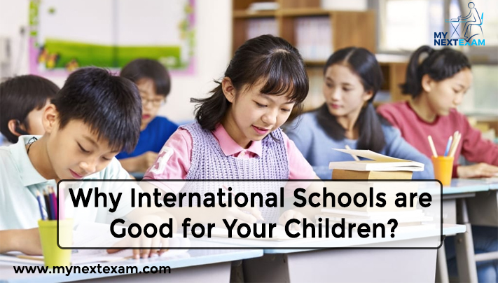 Why International Schools are Good for Your Children?