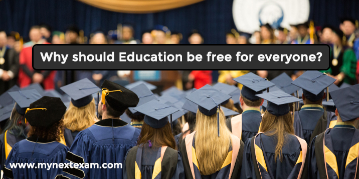 Why should Education be free for everyone?