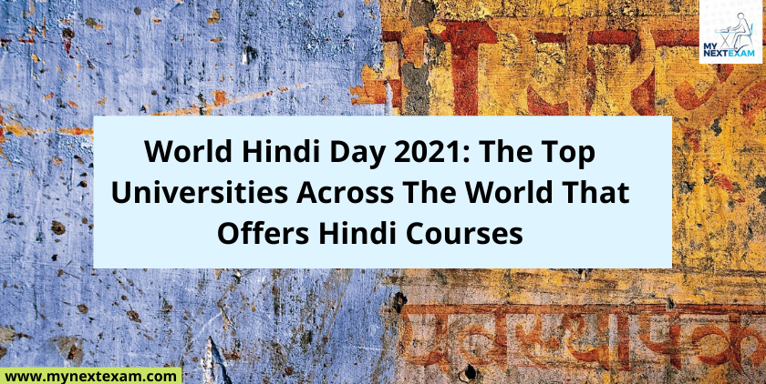 World Hindi Day 2021: The Top Universities Across The World That Offers Hindi Courses