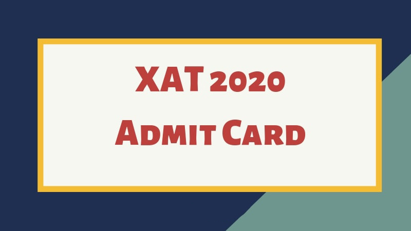 XAT Admit Card 2020 released at xatonline.in